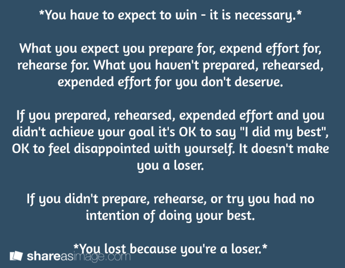 you have to expect to win
